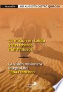 libro La Misión En Salida Y Sus Rostros Maravillosos