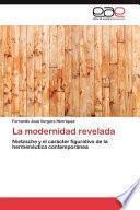 libro La Modernidad Revelada