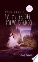 libro La Mujer Del Polvo Dorado