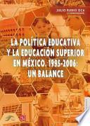 libro La Política Educativa Y La Educación Superior En México
