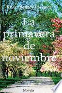 libro La Primavera De Noviembre
