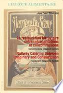 libro La Restauration Ferroviaire Dans Le Monde