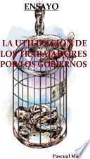 libro La Utilización De Los Trabajadores Por Los Gobiernos Ensayo