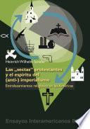 libro Las 'sectas' Protestantes Y El Espíritu Del (anti-) Imperialismo