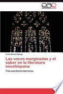 libro Las Voces Marginadas Y El Saber En La Literatura Novohispana