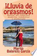 libro ¡lluvia De Orgasmos!