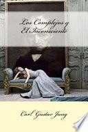 libro Los Complejos Y El Inconsciente (spanish Edition)