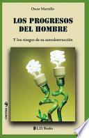 libro Los Progresos Del Hombre