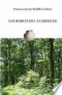 libro Los Robles Del Atardecer