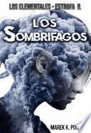 libro Los Sombrífagos: Libro De Fantasía, De Magia, Juvenil, De Terror Y De Ciencia Ficción
