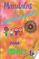 libro Mandalas Para Colorear Para Niños