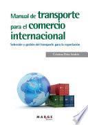 libro Manual De Transporte Para El Comercio Internacional