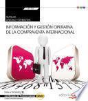 libro Manual. Información Y Gestión Operativa De La Compraventa Internacional (transversal: Uf1757). Certificados De Profesionalidad