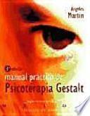 libro Manual Práctico De Psicoterapia Gestalt