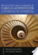 libro Manual Practico Para La Realizacion De Planes De Autoproteccion Y Simulacros De