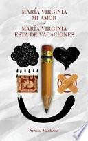 libro María Virginia Mi Amor/maría Virginia Está De Vacaciones