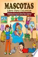libro Mascotas Libro Para Colorear