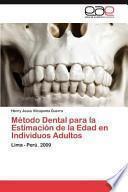 libro Método Dental Para La Estimación De La Edad En Individuos Adultos