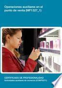libro Mf1327_1   Operaciones Auxiliares En El Punto De Venta