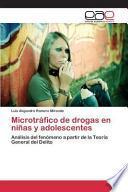 libro Microtráfico De Drogas En Niñas Y Adolescentes