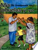 libro Mis Abuelos Y Yo / My Grandparents And I