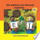 libro Mis Amigas Las Vocales E I