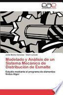 libro Modelado Y Análisis De Un Sistema Mecánico De Distribución De Esmalte