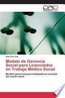 libro Modelo De Gerencia Social Para Licenciados En Trabajo Médico Social