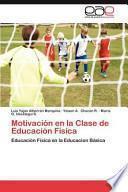 libro Motivación En La Clase De Educación Física