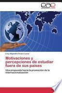 libro Motivaciones Y Percepciones De Estudiar Fuera De Sus Países