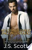 libro Multimillonario Incontestado - Carter