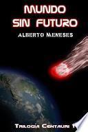 libro Mundo Sin Futuro