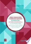 libro Niñez, Migraciones Y Derechos Humanos En Argentina