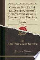 libro Obras De Don José M. Roa Bárcena, Miembro Correspondiente De La Real Academia Española, Vol. 4