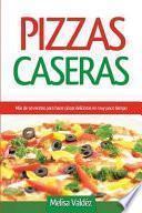 libro Pizzas Caseras