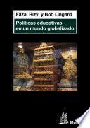 libro Políticas Educativas En Un Mundo Globalizado