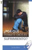 libro Por Qué Dios Permite El Sufrimiento?