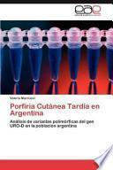 libro Porfiria Cutánea Tardía En Argentina