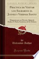 libro Practica De Visitar Los Sagrarios El Jueves Y Viernes Santo