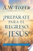 libro Prepárate Para El Regreso De Jesús