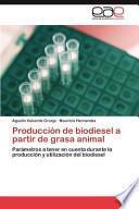 libro Producción De Biodiesel A Partir De Grasa Animal