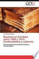 libro Racismo En Córdoba Entre 1900 Y 1915. Continuidades Y Rupturas