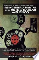 libro Re Ingenieria Mental En El Arte De Hablar En Publico