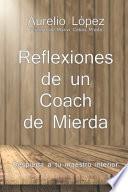 libro Reflexiones De Un Coach De Mierda