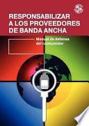 libro Responsabilizar A Los Proveedores De Banda Ancha