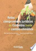 libro Retos Y Compromisos JurÍdicos De Colombia Frente Al Cambio ClimÁtico