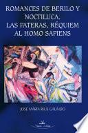 libro Romances De Berilo Y Noctiluca, Las Pateras, Réquiem Al Homo Sapiens