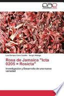 libro Rosa De Jamaica Icta 0205 = Rosicta