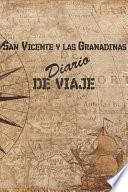 libro San Vicente Y Las Granadinas Diario De Viaje