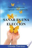 libro Sanar Es Una Eleccion